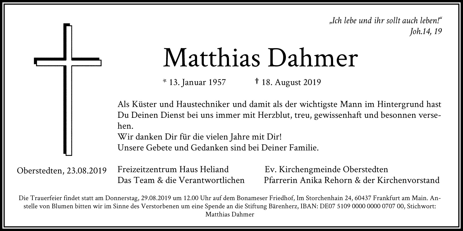 Matthias Dahmer * 13. Januar 1957 † 18. August 2019